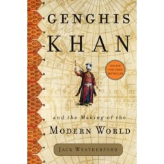 Genghis Khan and the Making of the ModernWorld